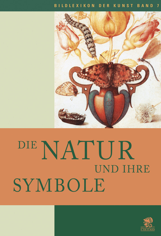 die natur und ihre symbole 165 buch parthas verlag berlin. Black Bedroom Furniture Sets. Home Design Ideas