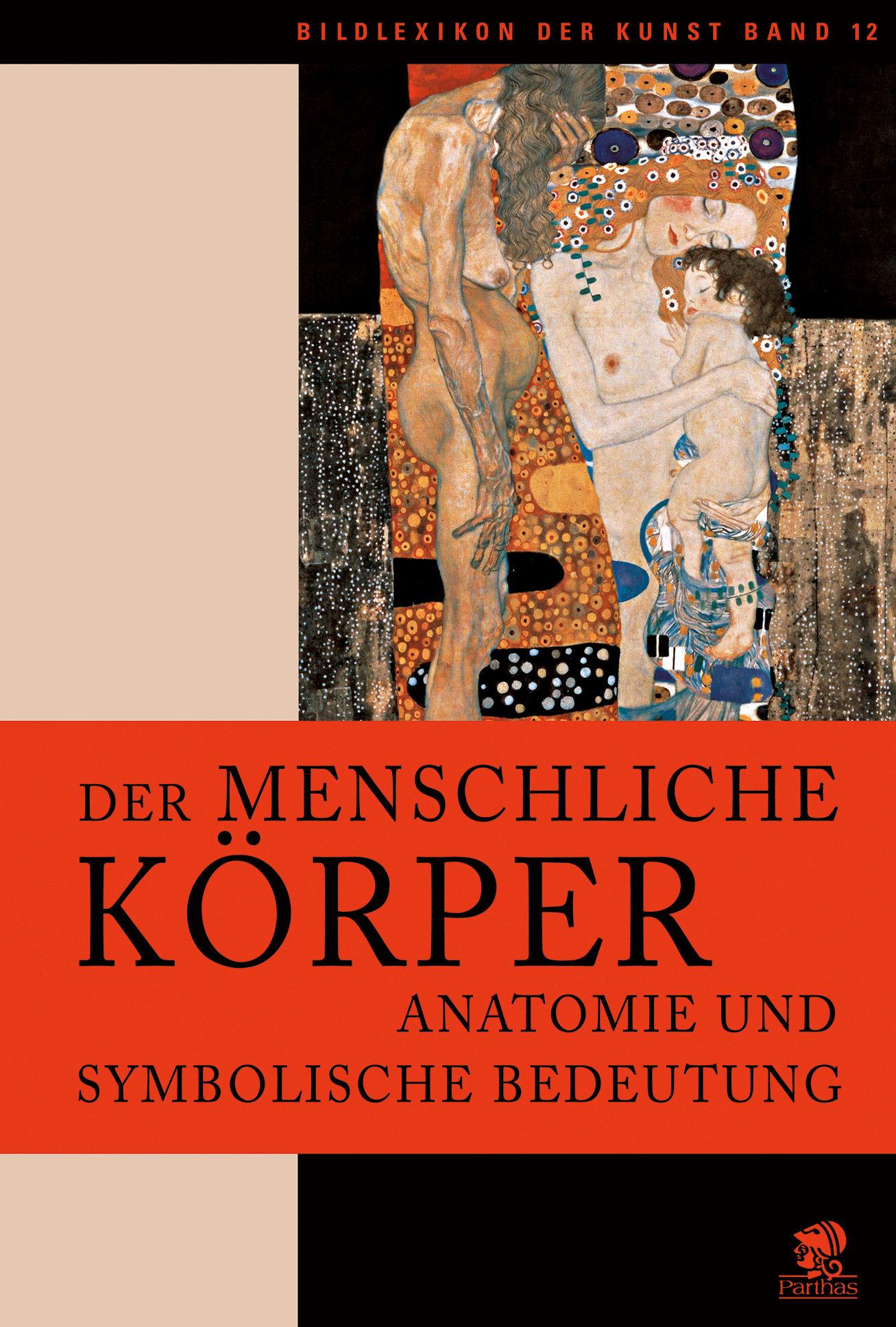 Der menschliche Körper, Anatomie und symbolische Bedeutung-158 ...